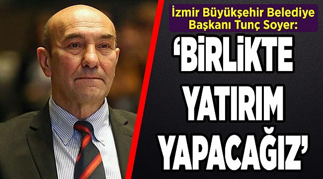 Tüm kültürler İzmir'de buluşacak! Soyer: Ortak geleceği yaratacağız
