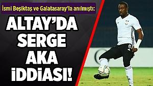İsmi Beşiktaş ve Galatasaray'la anılmıştı: Altay'da Serge Aka iddiası