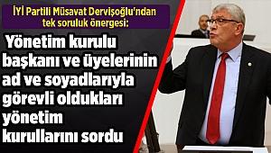 İYİ Partili Dervişoğlu'ndan tek soruluk önerge