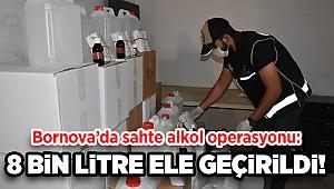 İzmir'de sahte alkol operasyonu: 8 bin litre ele geçirildi!