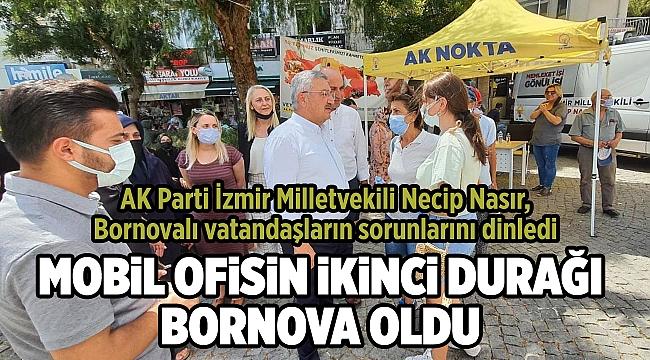 AK Parti İzmir Milletvekili Necip Nasır, Bornovalı vatandaşların sorunlarını dinledi.