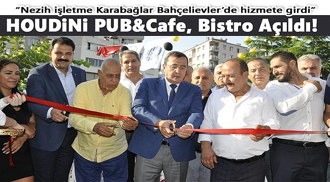 HOUDİNİ PUB&Cafe, Bistro Hizmete Başladı!