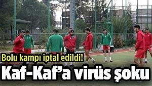 Kaf-Kaf'a virüs şoku