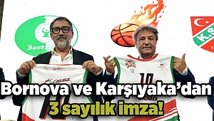 Bornova ve Karşıyaka'dan 3 sayılık imza!