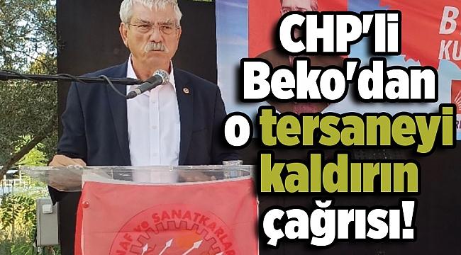 CHP'li Beko'dan o tersaneyi kaldırın çağrısı!
