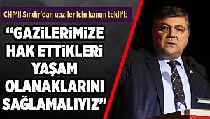 CHP'li Sındır'dan gaziler için kanun teklifi