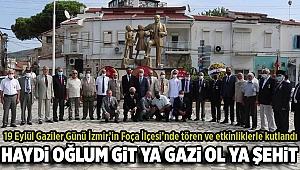 GAZİLER GÜNÜ FOÇA'DA TÖRENLE KUTLANDI