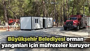 İzmir Büyükşehir Belediyesi orman yangınlarına karşı yeni müfrezeler kuruyor