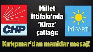 Millet İttifakı'nda 'Kiraz' çatlağı: Kırkpınar'dan manidar mesaj!