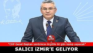 CHP'li Salıcı, İzmir'e geliyor