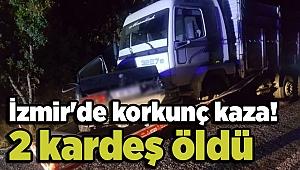 İzmir'de korkunç kaza! 2 kardeş öldü