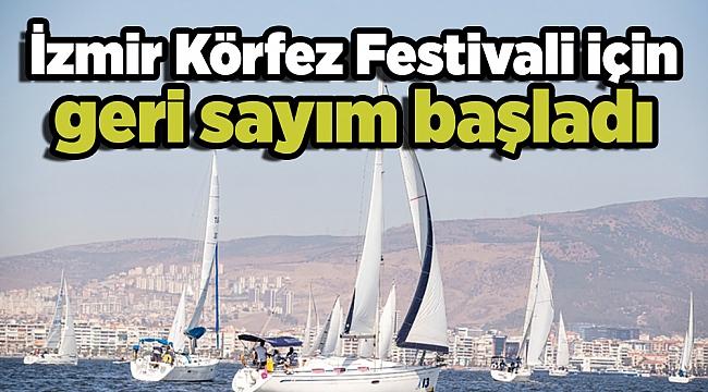 İzmir Körfez Festivali için geri sayım başladı
