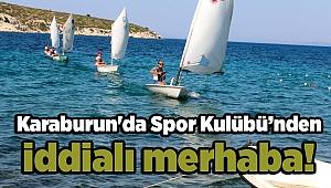 Karaburun'da Spor Kulübü'nden iddialı merhaba!
