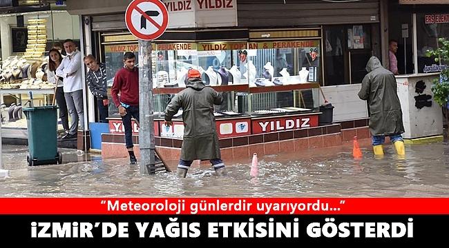 Meteoroloji uyarmıştı, yağış İzmir'i vurdu