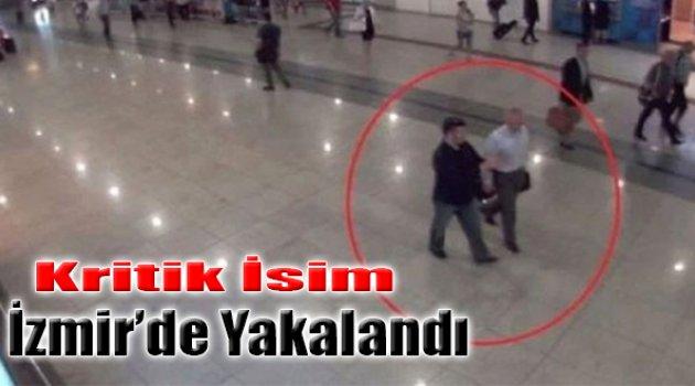 Firari İmam Öksüz'ü Karşılayan O İsim İzmir'de Yakalandı!