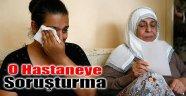 İzmir'deki Hastaneye Soruşturma: Rabia 140 TL için Mi Öldü?