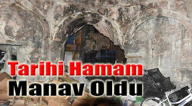 Tarihi Hamam Manav Oldu!