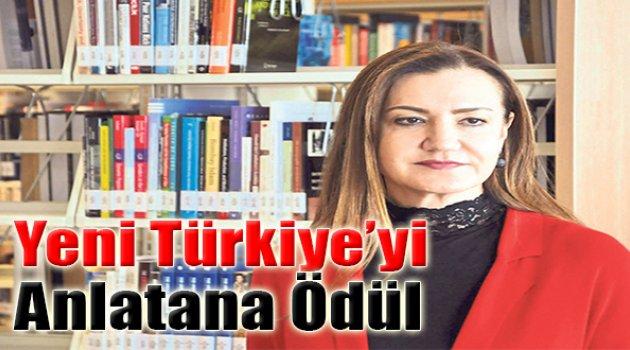 Yeni Türkiye'yi Anlatana Ödül